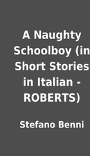 A Naughty Schoolboy (in Short Stories in…