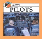 Pilots (Careers) by William Russell
