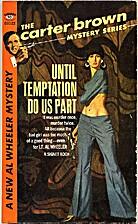 Until Temptation Do Us Part by Carter Brown