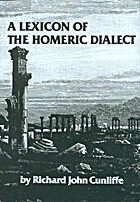 Lexicon of the Homeric Dialect by Richard J.…