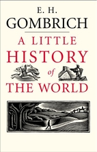 A Little History of the World by E. H.…
