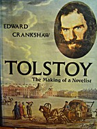 Tolstoy: The Making of a Novelist (A Studio…