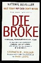 Live Rich, Die Broke: A Radical Seven-part…