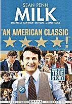 Milk [2008 film] by Gus Van Sant