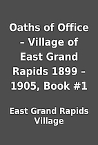 Oaths of Office – Village of East Grand…