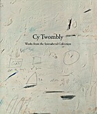 Cy Twombly: Works From the Sonnabend…