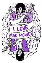 I Love Bad Movies #5 by Kseniya Yarosh