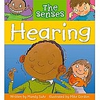 Hearing (The Senses) by Mandy Suhr