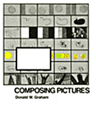 Composing pictures by Donald W. Graham