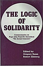 The Logic of Solidarity: Commentaries on…