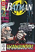 Batman # 487 by Doug Moench