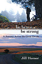 Be Brave, Be Strong: A Journey Across the…