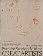 From the sketchbooks of the great artists by…