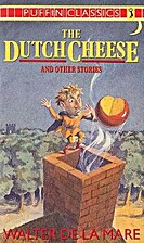 The Dutch Cheese and Other Stories (Puffin…