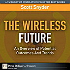 Wireless Future: An Overview of Potential…