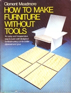 How to make furniture without tools by…