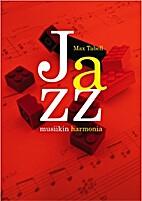 Jazzmusiikin harmonia by Max Tabell