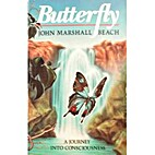 Butterfly: A Journey into Consciousness by…