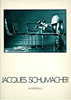 Jacques Schumacher : Photedition 6 by…