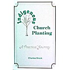 Indigenous Church Planting, a Practical…