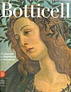 Botticelli. De Laurent le magnifique à…