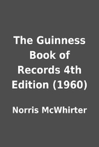The Guinness Book of Records 4th Edition…