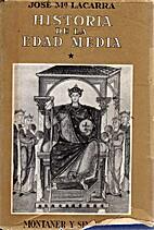 Historia de la Edad Media by José María…