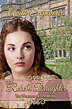The Rebel's Daughter (The Woulfes of…