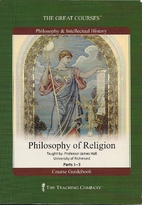 Philosophy of Religion: Parts 1-3 by James…