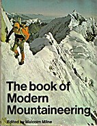 The Book of Modern Mountaineering by Malcolm…