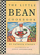 The Little Bean Cookbook by Patricia Stapley