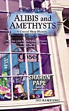 Alibis and Amethysts (Crystal Shop Mystery)…