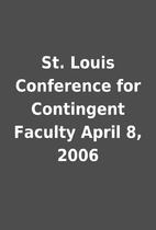 St. Louis Conference for Contingent Faculty…