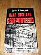 Naar Engeland gedeporteerd by C.H.…