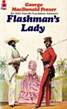 Flashman's Lady by George MacDonald…