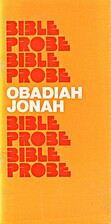 Obadiah and Jonah : a mini commentary on the…