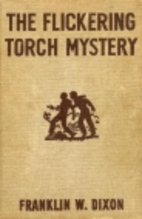 The Flickering Torch Mystery by Franklin W.…