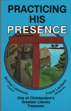 Practicing His Presence by Frank Charles…