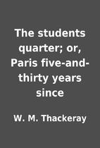 The students quarter; or, Paris…