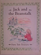 Jack and the Beanstalk (Fairy Tale Treasury,…