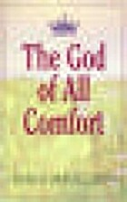 The God of All Comfort by Hannah Whitall…