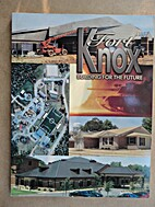 Fort Knox, Building for the Future, 1998.