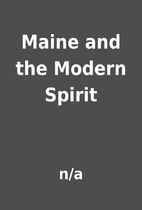 Maine and the Modern Spirit by n/a