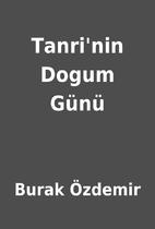 Tanri'nin Dogum Günü by Burak…