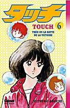 Touch, Volume 6 by Mitsuru Adachi
