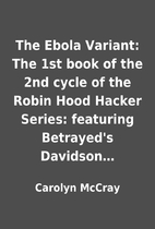 The Ebola Variant: The 1st book of the 2nd…