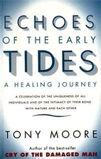 Echoes of the Early Tides: A Healing Journey…