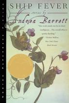Ship fever by Andrea Barrett