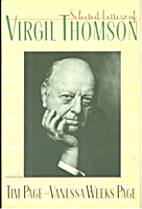 Selected letters of Virgil Thomson by Virgil…