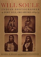 Will Soule; Indian photographer at Fort…